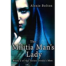The Militia man's lady (Dreda's Men Book 2)