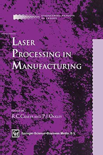 Laser Processing in Manufacturing (Engineering Aspects of Lasers Series)