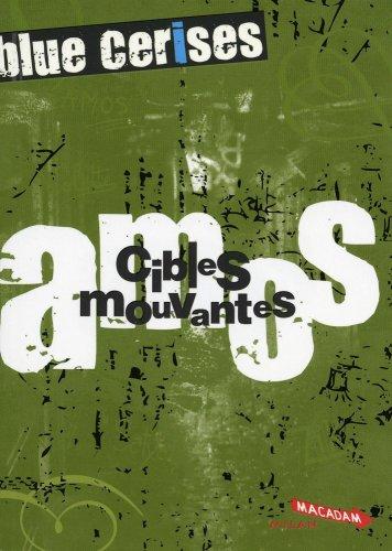 Blue cerises : Amos : Cibles mouvantes