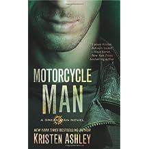 Motorcycle Man (Dream Man) by Kristen Ashley (2014-01-28)