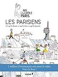 les parisiens ce qu ils disent ce qu ils font ce qu ils pensent