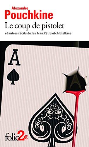 Le Coup De Pistolet par Alexandre Pouchkine