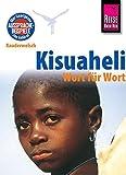 Reise Know-How Sprachführer Kisuaheli - Wort für Wort Für Tansania, Kenia und Uganda: Kauderwelsch-Band 10 - Christoph Friedrich