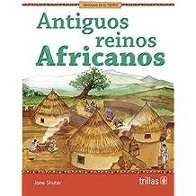 Antiguos reinos africanos / Ancient African kingdoms (History Opens Windows)