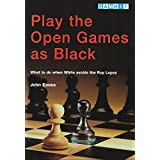 Play the Open Games as Black (English Edition)