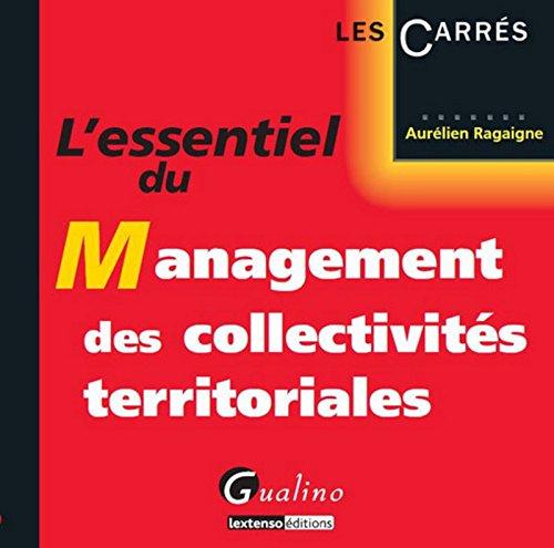 L'Essentiel du management des collectivités territoriales