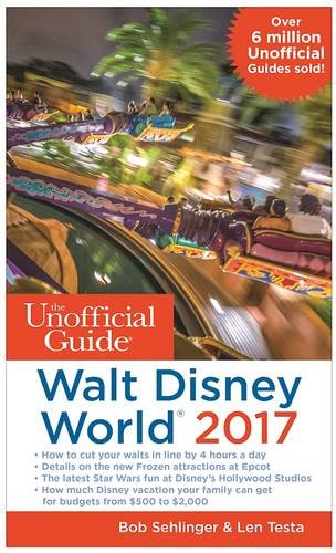 the-unofficial-guide-to-walt-disney-world-2017