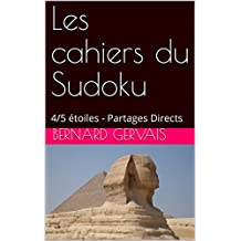 Les cahiers du Sudoku: 4/5 étoiles - Partages Directs
