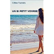 Un si petit voyage: Nouvelle-Calédonie : le roman feel good