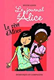 Le journal d'Alice, Tome 12 - Le rêve d'Africa