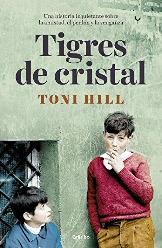Tigres de cristal (Novela de intriga)