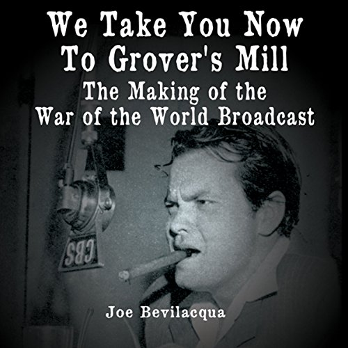 We Take You Now to Grover's Mill  Audiolibri