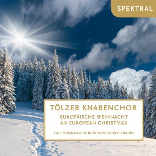 Europäische Weihnacht - Eine Musikal.Rundreise