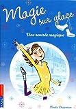 1. Magie sur glace : Une rentrée magique