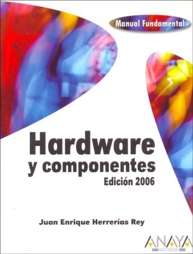 Hardware y componentes (Anaya Multimedia)