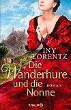 Iny Lorentz: Die Wanderhure und die Nonne