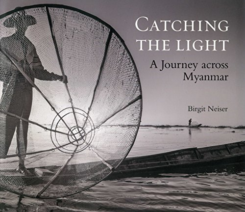 Catching the light, a journey across Myanmar