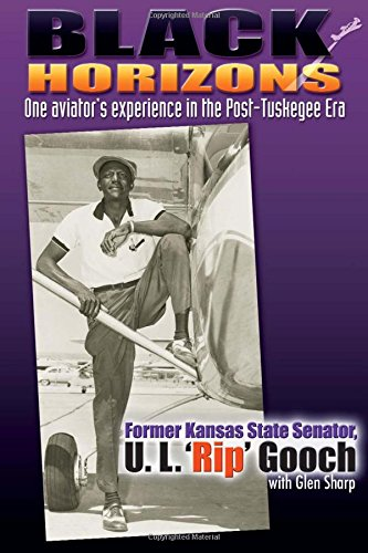 Black Horizons: One Aviator's Experience in the Post-Tuskegee Era