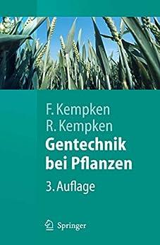 Gentechnik bei Pflanzen: Chancen und Risiken (Springer-Lehrbuch) von [Kempken, Frank, Kempken, Renate]