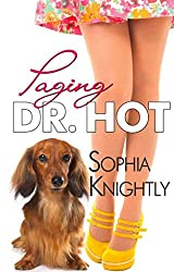 [(Paging Dr. Hot)] [By (author) Sophia Knightly] published on (August, 2013)