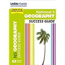 National 5 Geography Success Guide (Success Guide)