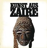 Kunst aus Zaïre: Masken und Plastiken aus der Nationalsammlung Institut des Musées Nationaux du Zaïre (IMNZ) -
