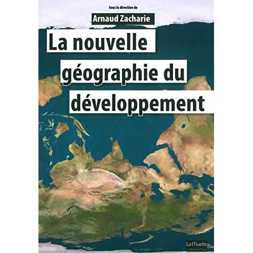 La Nouvelle Geographie du Développement