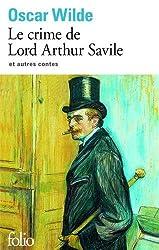 Le crime de Lord Arthur Savile et autres contes