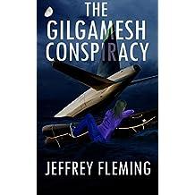 The Gilgamesh Conspiracy (English Edition)
