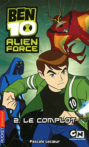 2. Ben 10 Alien Force - Le complot