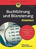 Buchführung und Bilanzierung für Dummies - Michael Griga, Raymund Krauleidis