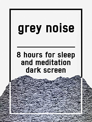 grey-noise-8-hours-for-sleep-and-meditation-dark-screen