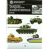 Tanques de los Aliados Occidentales 1939-1945 (Fichas de Tecnología Militar)
