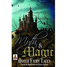 Myth and Magic: Queer Fairy Tales