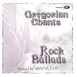 Songtexte von Auscultate - Gregorian Chants: Rock Ballads