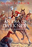 #4: An Era of Darkness: The British Empire in India