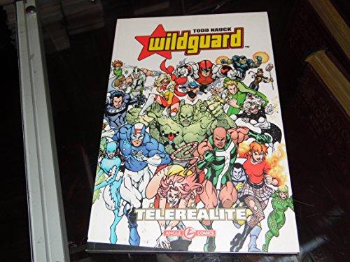 Wildguard, Tome 1 : Téléréalité