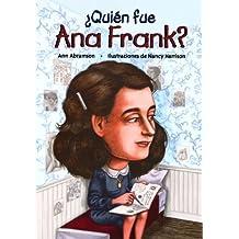 ¿Quien fue Ana Frank?/ Who Was Anne Frank? (Quien Fue...? / Who Was...?)