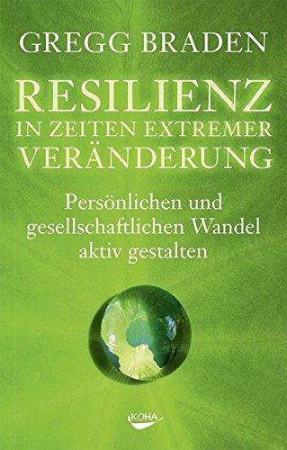 resilienz-in-zeiten-extremer-vernderung-persnlichen-und-gesellschaftlichen-wandel-aktiv-gestalten