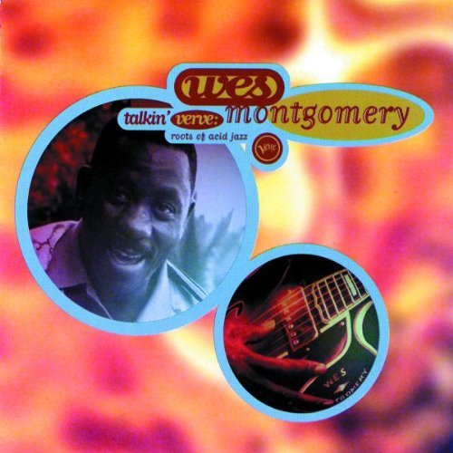 Talkin\' Verve: Roots Of Acid Jazz by Wes Montgomery (1996-01-30)