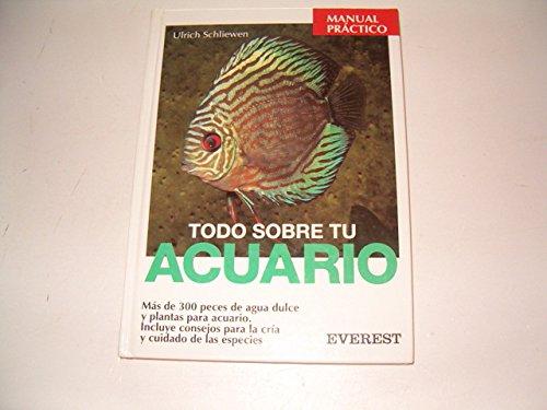 Descargar Libro Todo sobre tu acuario (Manuales prácticos) de Ulrich Schliewen