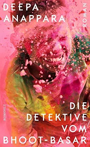 Buchseite und Rezensionen zu 'Die Detektive vom Bhoot-Basar' von Deepa Anappara