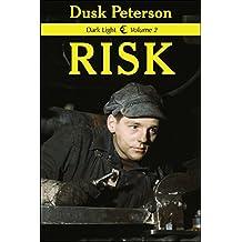 Risk (Dark Light, Volume 2)