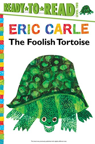 The Foolish Tortoise (Ready-to-Read. Level 2)