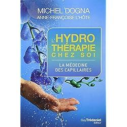 L'hydrothérapie chez soi : La médecine des capillaires