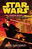 Star Wars: Darth Bane - Rule of Two