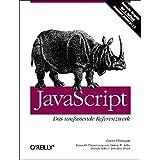 JavaScript - Das umfassende Referenzwerk: Deutsche Ausgabe der 4. engl. Auflage