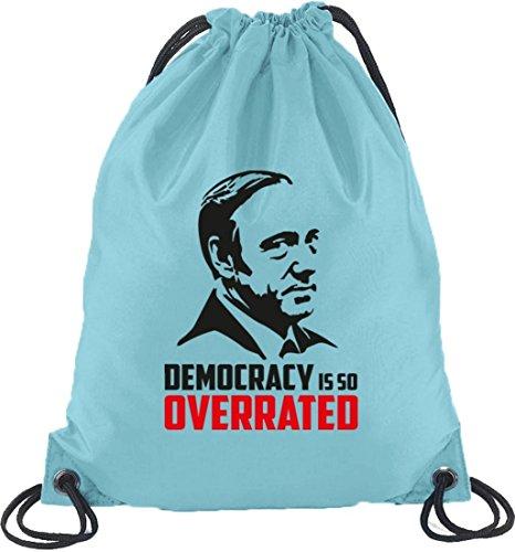 HOC - Democracy Is So Overrated, Turnbeutel Rucksack Sport Beutel Hellblau