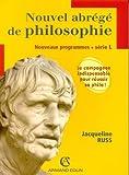 Nouvel abrégé de philosophie série L : Nouveaux programmes by Jacqueline Russ (2006-07-06)