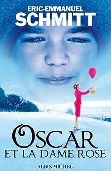 Oscar et la dame rose von [Schmitt, Eric-Emmanuel]